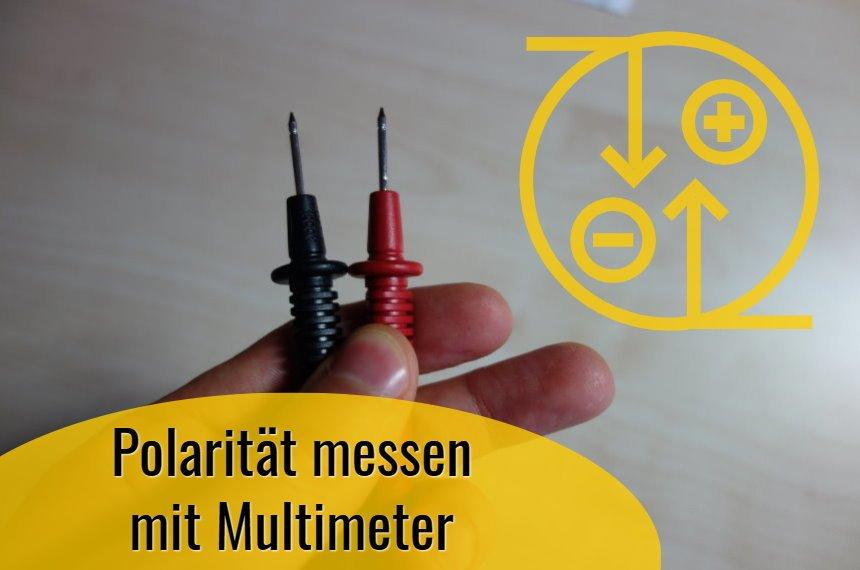 polaritaet messen mit multimeter